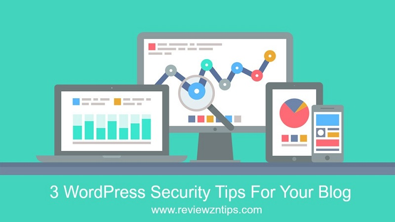 3 wordpress security tips for your blog