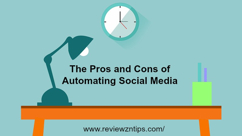 The Pros and Cons of Automating Social Media