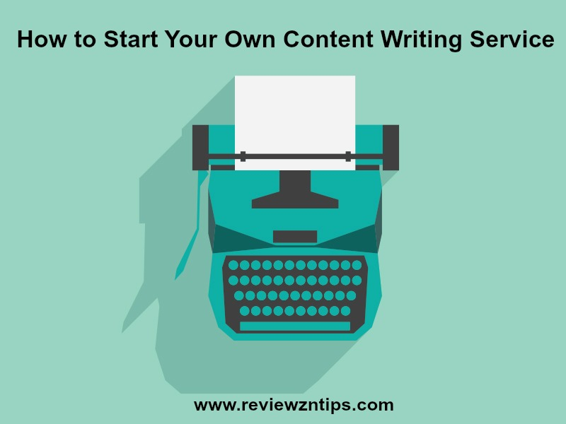 How to Start Your Own Content Writing Service