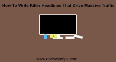 How To Write Killer Headlines That Drive Massive Traffic