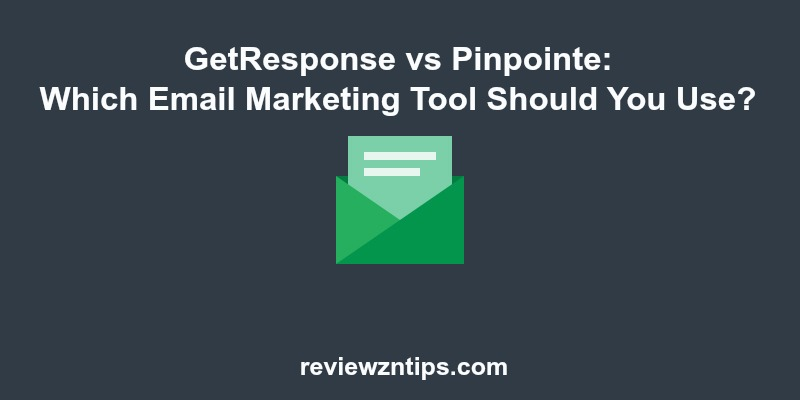 GetResponse vs Pinpointe Which Email Marketing Tool Should You Use
