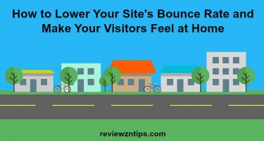 How to Lower Your Site's Bounce Rate and Make Your Visitors Feel at Home