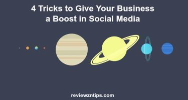 4 Tricks to Give Your Business a Boost in Social Media