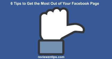 6 Tips to Get the Most Out of Your Facebook Page