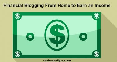 Financial Blogging From Home to Earn an Income