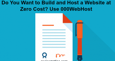 Do You Want to Build and Host a Website at Zero Cost? Use 000WebHost