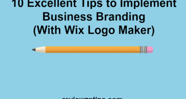 10 Excellent Tips to Implement Business Branding (With Wix Logo Maker)